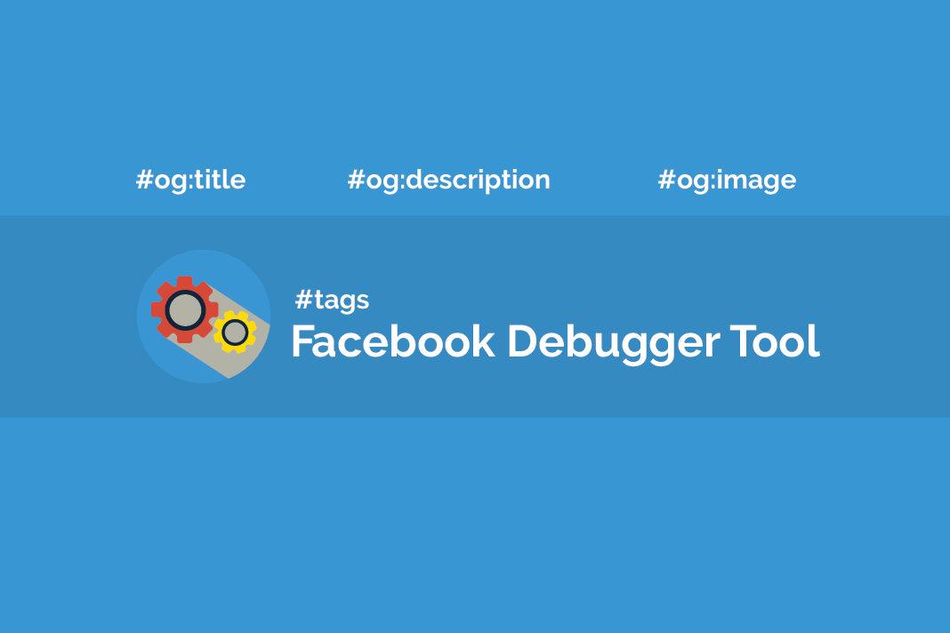 What is Facebook Debugger Tool? - WordPress Plugins & Themes